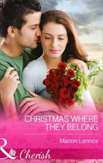 Christmas Where They Belong : Mills & Boon Largeprint Romance - Marion Lennox
