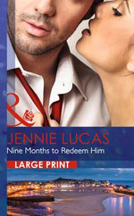 Nine Months to Redeem Him : One Night with Consequences - Jennie Lucas