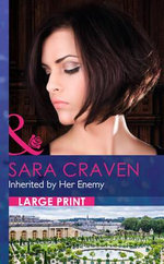 Inherited by Her Enemy : Mills & Boon Largeprint Romance - Sara Craven