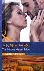 The Sultan's Harem Bride : Desert Vows - Annie West