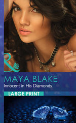 Innocent in His Diamonds : Mills & Boon Largeprint Romance - Maya Blake