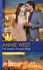 The Sheikh's Princess Bride : Desert Vows - Annie West