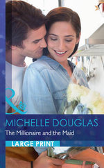 The Millionaire and the Maid - Michelle Douglas