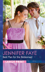 Best Man for the Bridesmaid : The Defiore Brothers - Jennifer Faye