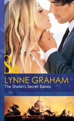 The Sheikh's Secret Babies : Bound by Gold - Lynne Graham
