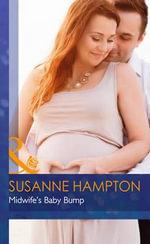 Midwife's Baby Bump - Susanne Hampton