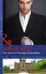 The Sinner's Marriage Redemption : Seven Sexy Sins - Annie West