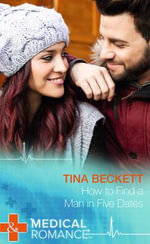 How to Find a Man in Five Dates - Tina Beckett
