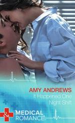 It Happened One Night Shift - Amy Andrews