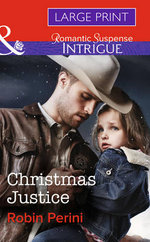 Christmas Justice : Mills & Boon Largeprint Intrigue - Robin Perini