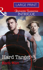 Hard Target : Mills & Boon Largeprint Intrigue - Barb Han