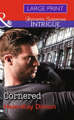 Cornered : Corcoran Team: Bulletproof Bachelors - HelenKay Dimon