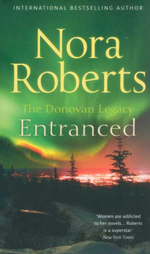 Entranced : The Donovan Legacy - Nora Roberts
