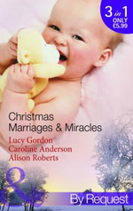 Christmas Marriages & Miracles : 3 books in 1 - Lucy Gordon