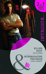 Killer Body : AND Interrogating the Bride - Elle James