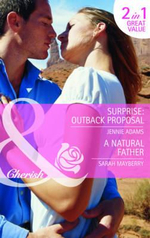 Surprise: AND A Natural Father : Outback Proposal - Jennie Adams