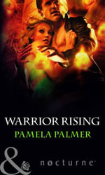 Warrior Rising - Pamela Palmer