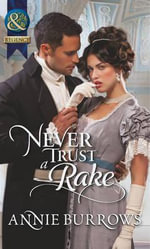 Never Trust a Rake : The Serial - Annie Burrows