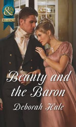 Beauty and the Baron - Deborah Hale