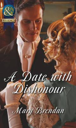 A Date with Dishonour - Mary Brendan