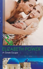 A Greek Escape - Elizabeth Power