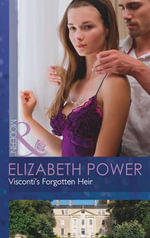 Visconti's Forgotten Heir - Elizabeth Power