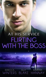 At His Service : Flirting with the Boss - Rebecca Winters