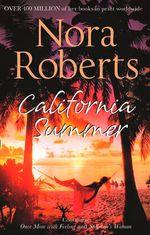 California Summer - Nora Roberts