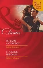 To Tame a Cowboy - Jules Bennett