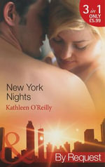 New York Nights : Christmas KissesBaring It AllA Hot December Night - Kathleen O'Reilly