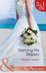 Marrying His Majesty - Marion Lennox