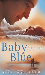 Baby Out of the Blue - Anne Mather