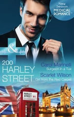 200 Harley Street : Surgeon in a Tux / 200 Harley Street: Girl from the Red Carpet - Carol Marinelli