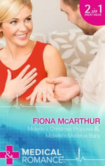 Midwife's Christmas Proposal - Fiona McArthur