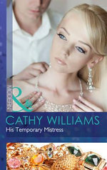 His Temporary Mistress : Mills and Boon Modern - Cathy Williams