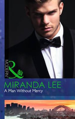 A Man without Mercy : Mills and Boon Modern - Miranda Lee