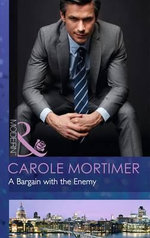 A Bargain with the Enemy - Carole Mortimer