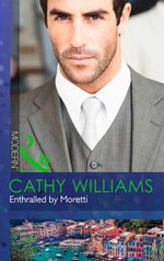 Enthralled by Moretti - Cathy Williams