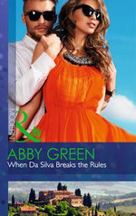 When Da Silva Breaks the Rules : Blood Brothers - Abby Green