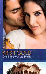 One Night with the Sheikh : Mills and Boon Modern - Kristi Gold