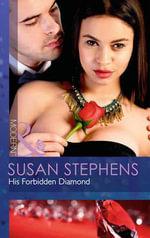 His Forbidden Diamond - Susan Stephens