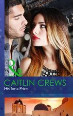 His for a Price : Mills and Boon Modern - Caitlin Crews
