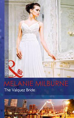 The Valquez Bride : Mills and Boon Modern - Melanie Milburne