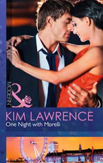 One Night with Morelli : Mills and Boon Modern - Kim Lawrence