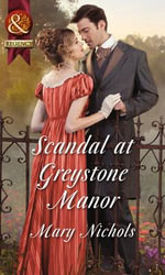 Scandal at Greystone Manor - Mary Nichols