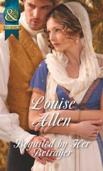 Beguiled by Her Betrayer - Louise Allen