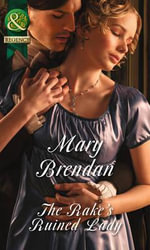 The Rake's Ruined Lady - Mary Brendan