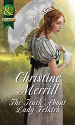 The Truth About Lady Felkirk - Christine Merrill