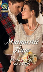 Strangers at the Altar : Mills & Boon Historical - Marguerite Kaye