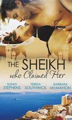 The Sheikh Who Claimed Her - Susan Stephens